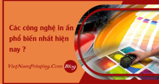 faq-cac-cong-nghe-in-an-pho-bien-nhat-hien-nay